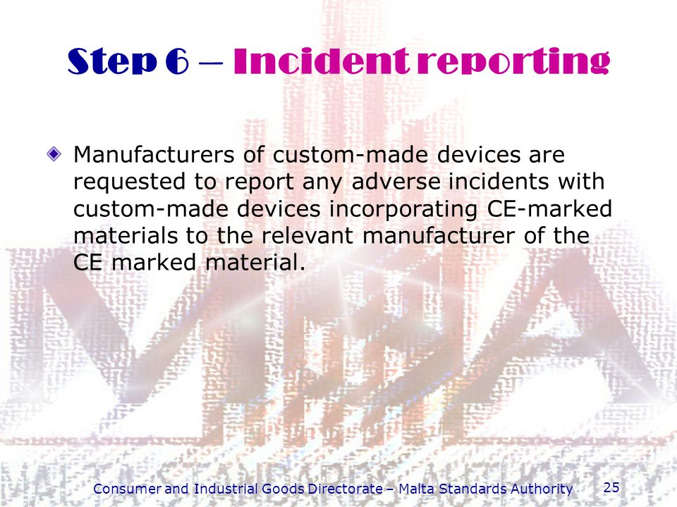 Step 6 – Incident reporting