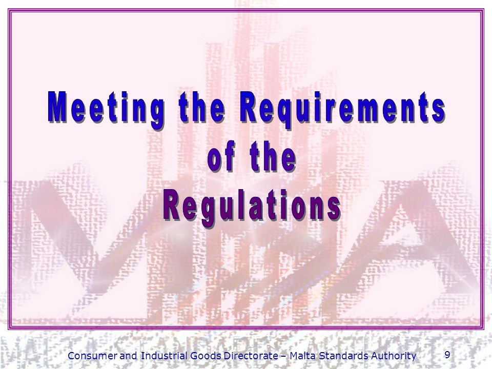 Meeting the Requirements of the Regulations