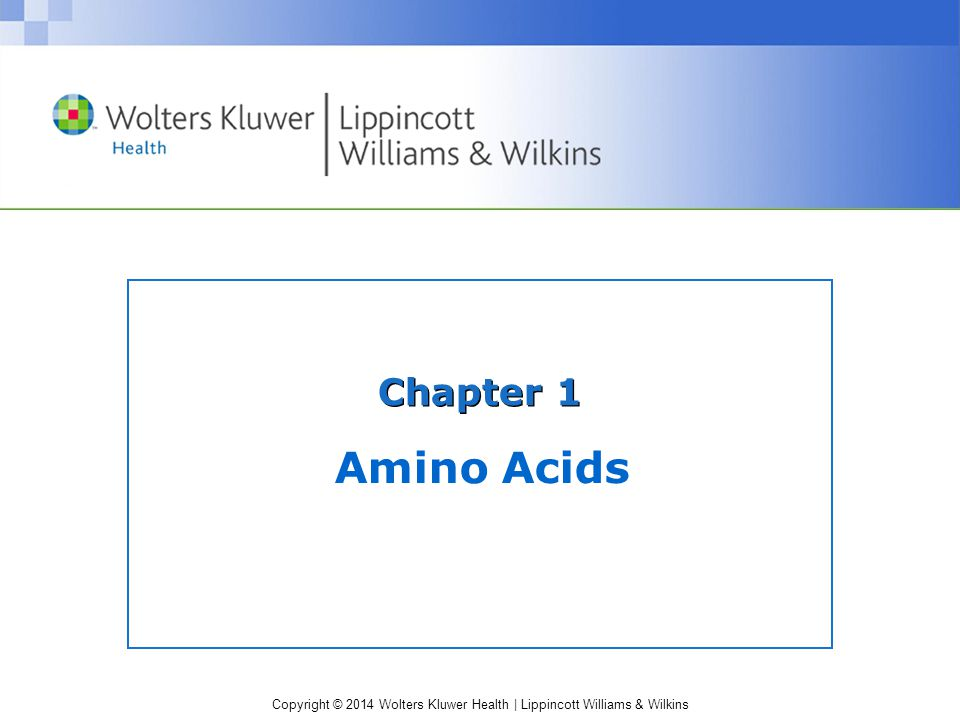 Chapter 1 Amino Acids