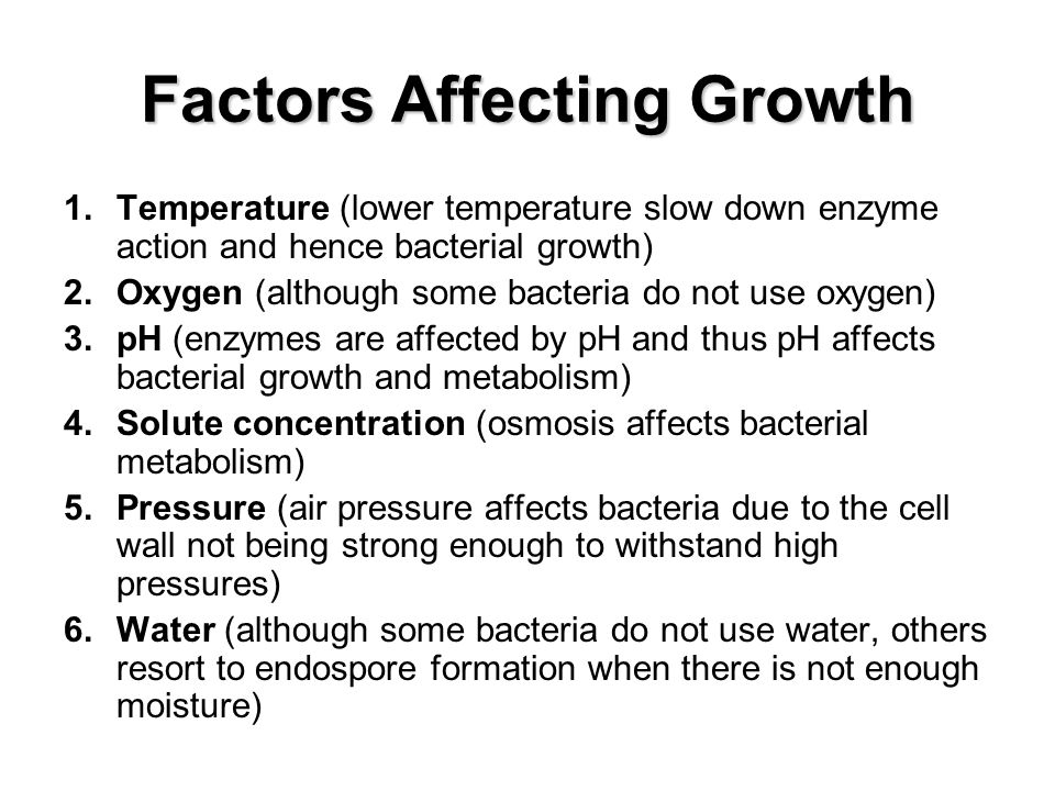 factors influencing bacterial growth In biotechnology industry, different bacteria are used to produce industrially  significant products eg pigments, antibiotics, enzymes, hormones, etc bacterial .