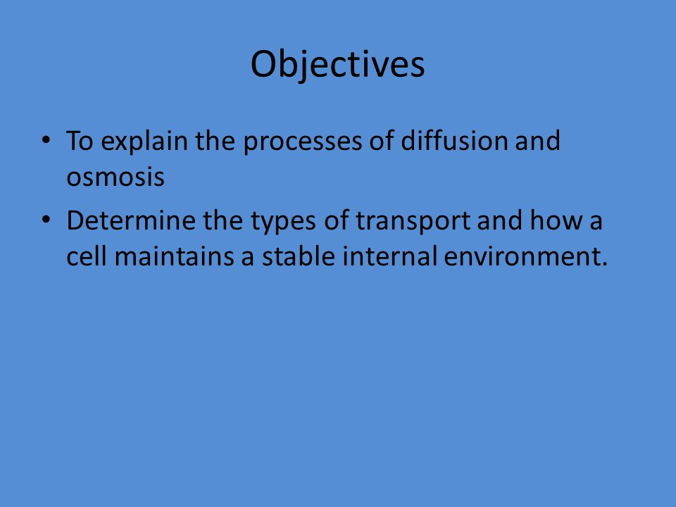 an experiment to understand the process of osmosis and diffusion 2011-1-1 • to gain a better understanding of diffusion and osmosis • to understand these terms  iodine but inhibit the diffusion of starch pre-experiment predictions.