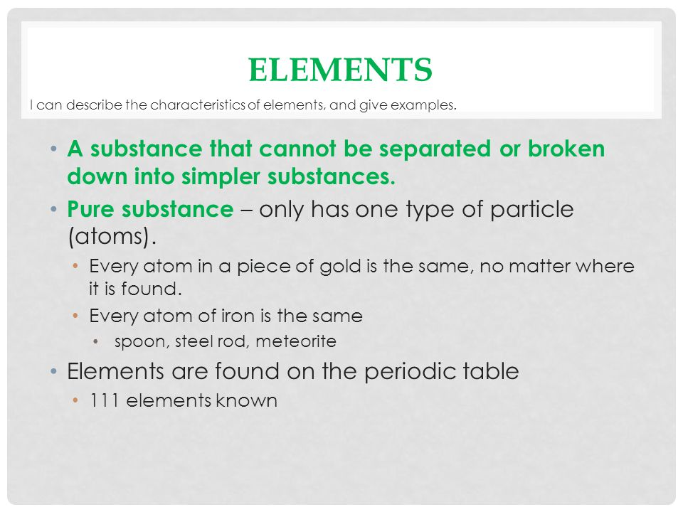 describe the periodic nature and properties of elements I can describe them largely by using the periodic table of elements the way it's arranged shows a lot of the properties of the various elements.