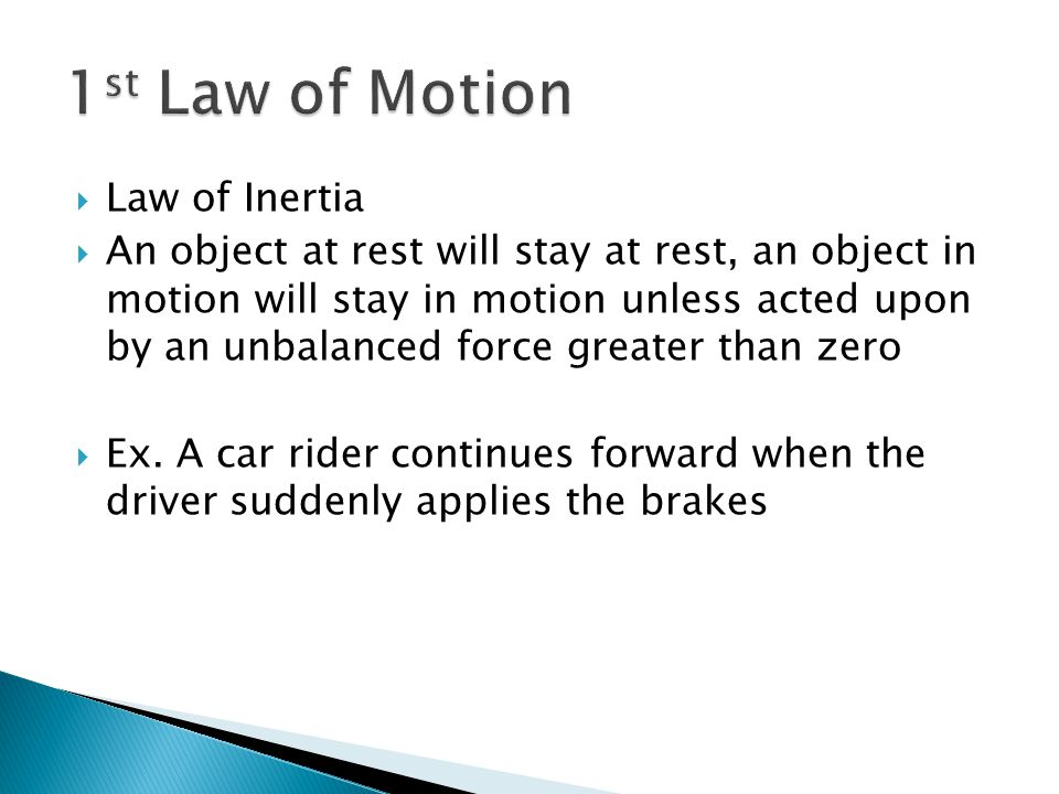 1st Law of Motion Law of Inertia