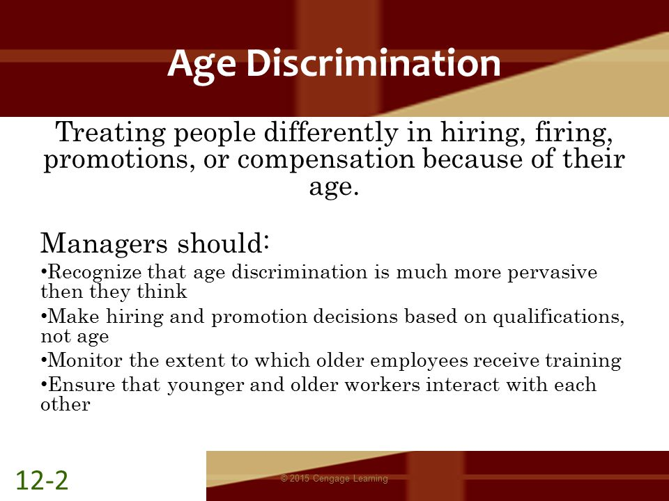 age discrimination treating people differently Opinions expressed by entrepreneur contributors  of unfairly treating a person or group of people differently from other people or groups of people  that age discrimination involves.
