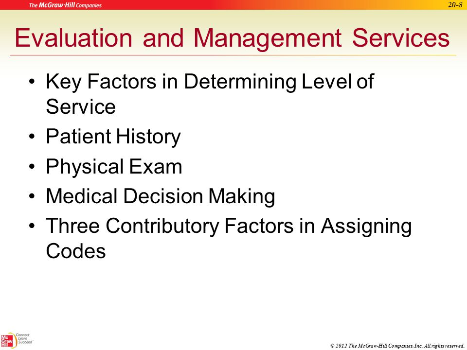 Evaluation and Management Services