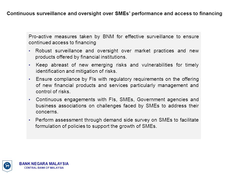 Continuous surveillance and oversight over SMEs' performance and access to financing