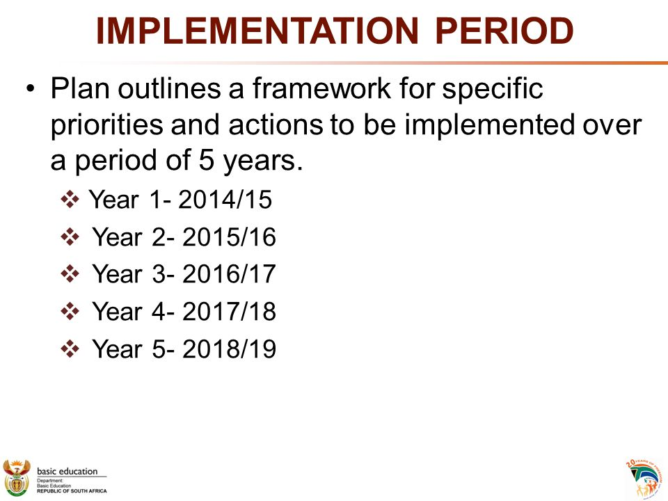 IMPLEMENTATION PERIOD