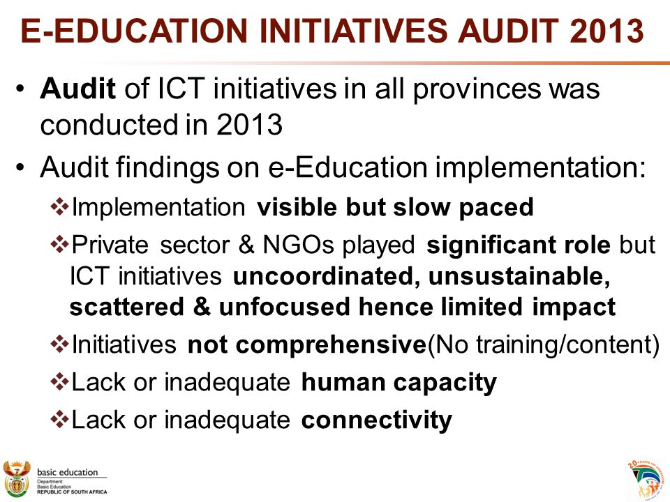 E-EDUCATION INITIATIVES AUDIT 2013