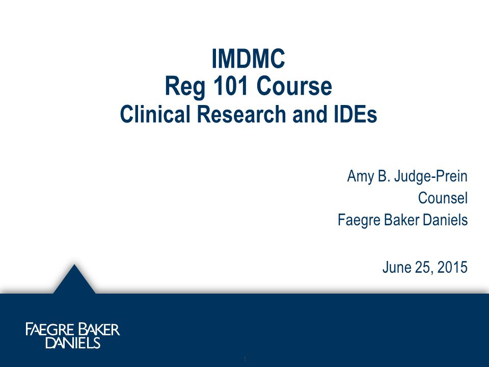 IMDMC Reg 101 Course Clinical Research and IDEs