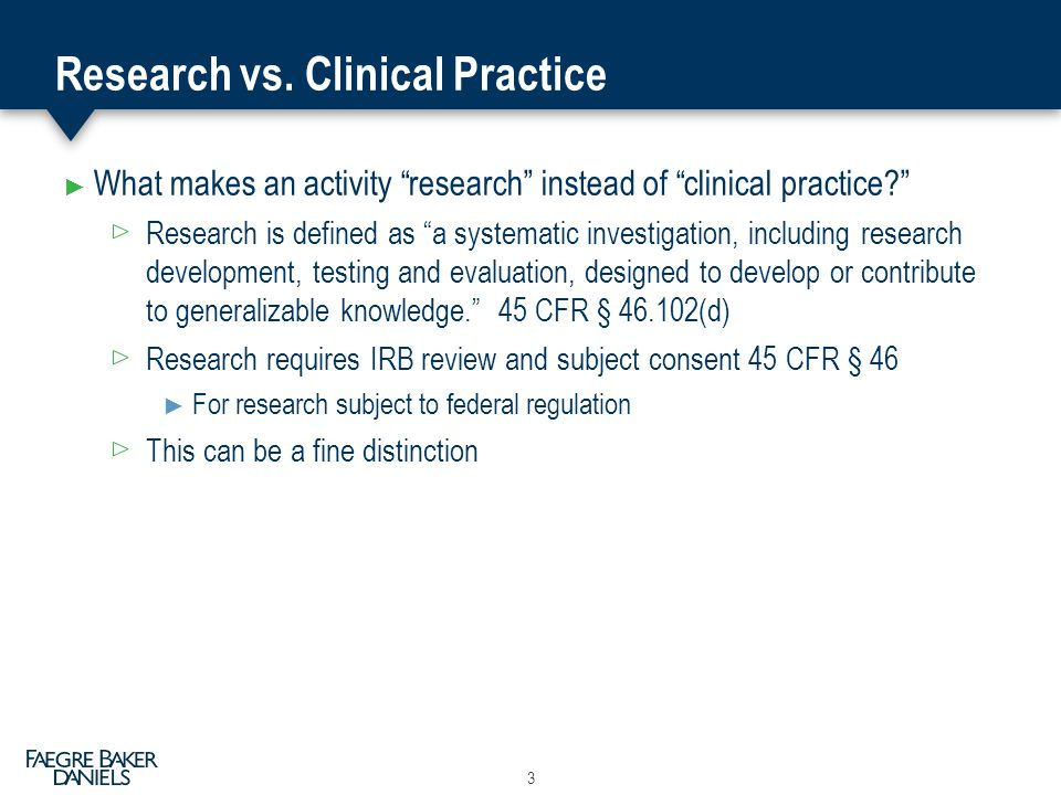 Research vs. Clinical Practice