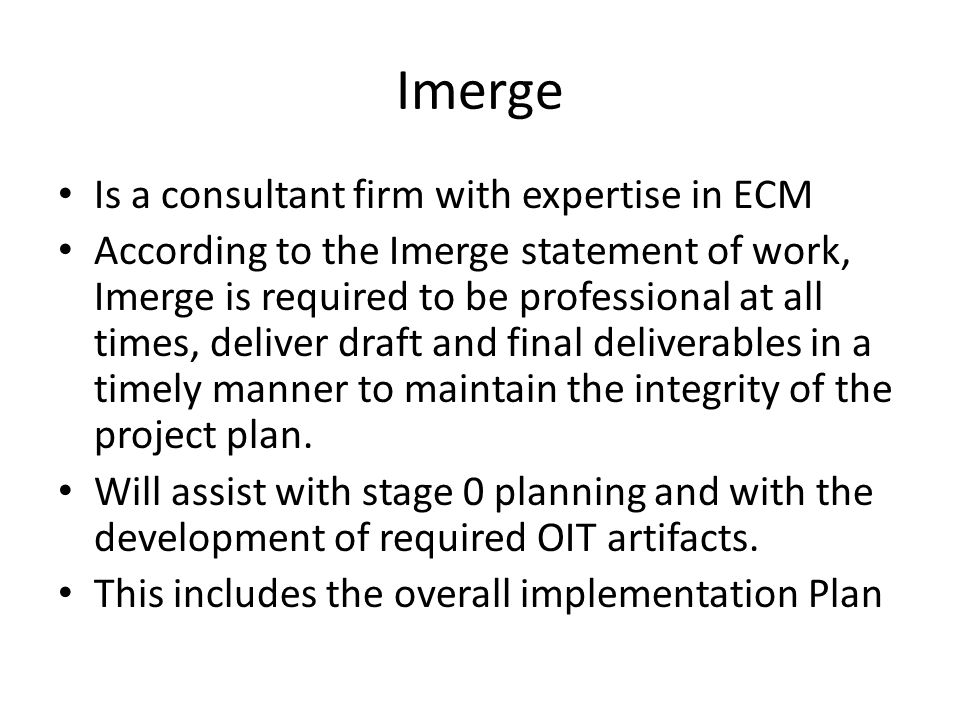 Imerge Is a consultant firm with expertise in ECM