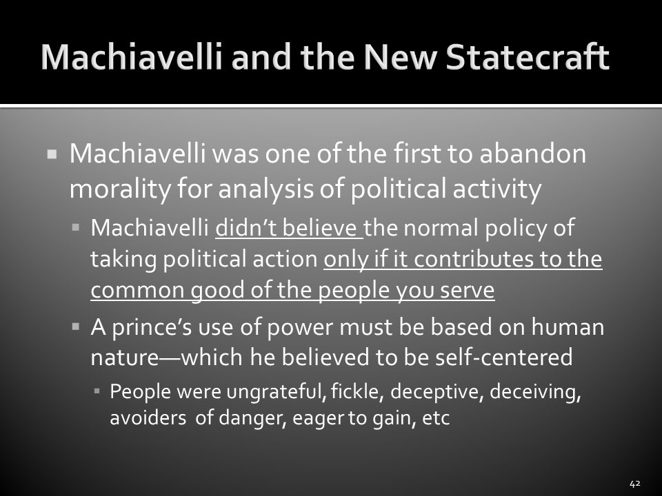 qualities good ruler based niccolo machiavelli s prince Political thought based on assumptions about god's  a good prince should acquire machiavelli aimed to purge  of a political ruler was the.