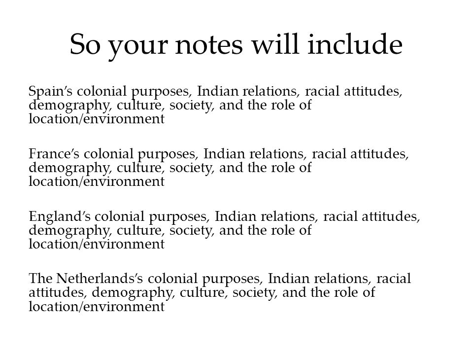 So your notes will include