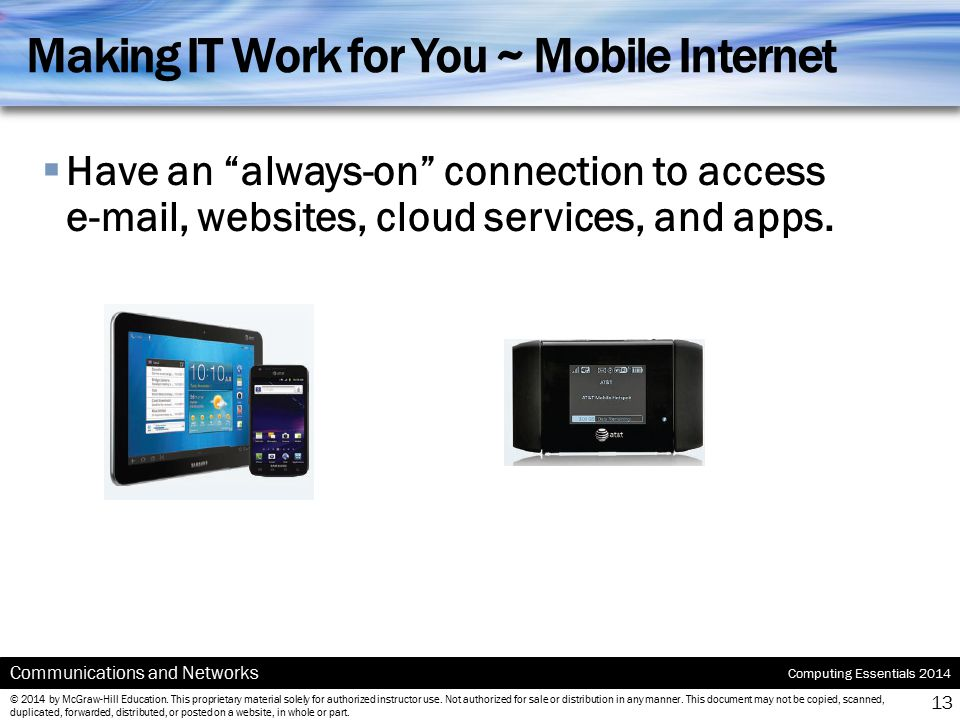 Making IT Work for You ~ Mobile Internet