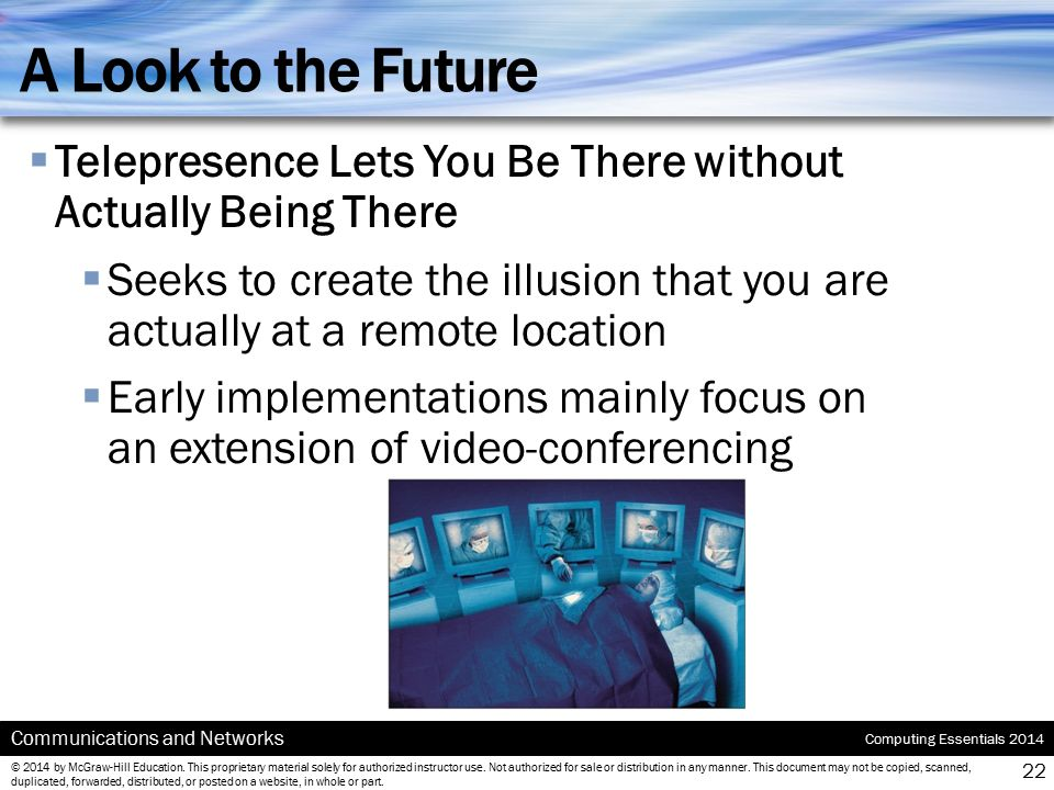A Look to the Future Telepresence Lets You Be There without Actually Being There.
