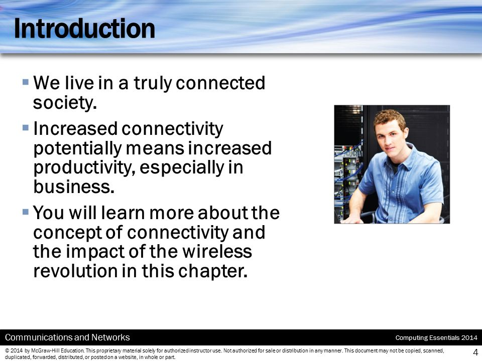 Introduction We live in a truly connected society.