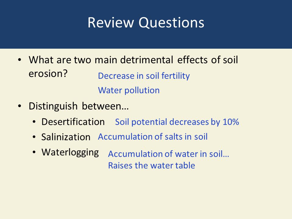 Review Questions What Are Two Main Detrimental Effects Of Soil Erosion Distinguish Between Desertification