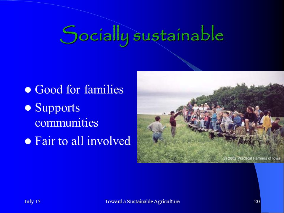Toward a Sustainable Agriculture