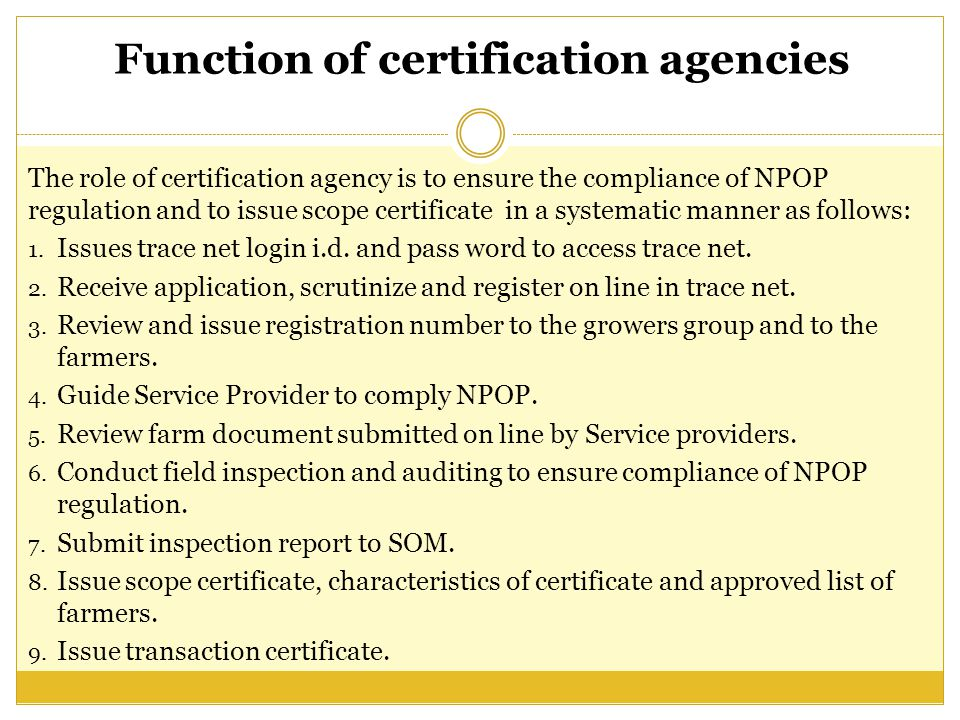 Function of certification agencies