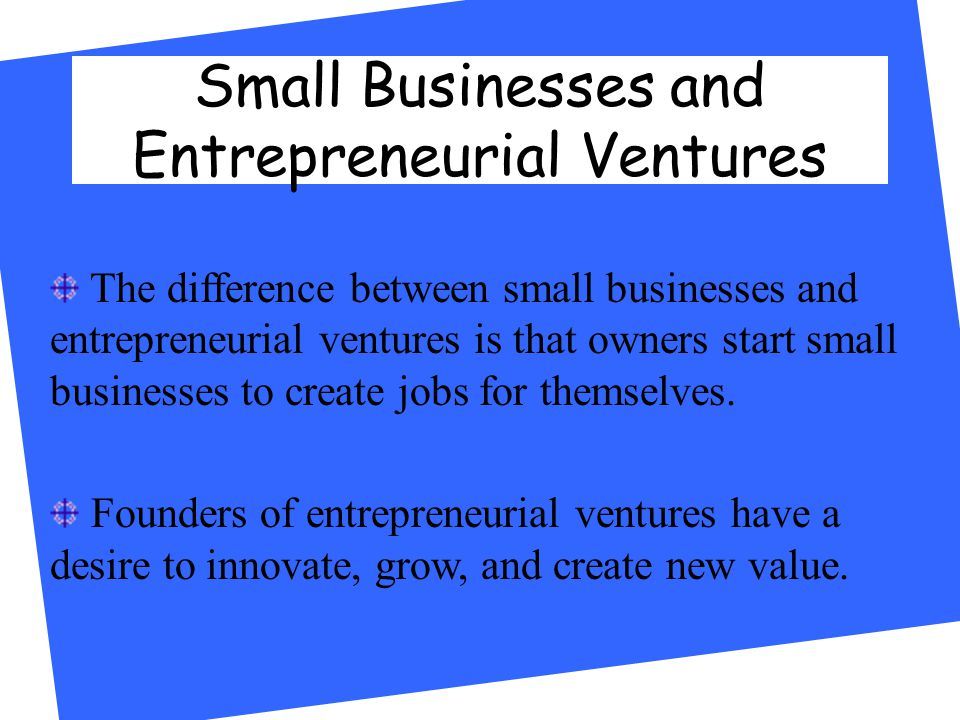 an analysis of the difference between entrepreneurs and small business owners Entrepreneurs is not brand new, of course, and a literature dating to the 18th  these characteristic differences between entrepreneurs and the average  kickul and gundry (2002) analyze the relationship between 107 small-firm owner .