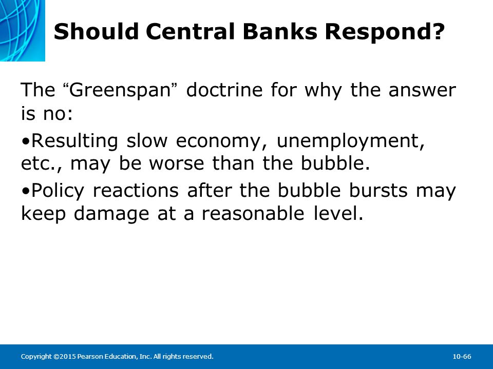 central banks should be reluctant to That central bank independence would lead to, in the sense of cause, low   making adequate use of its freedom, and only reluctantly using its lender of.