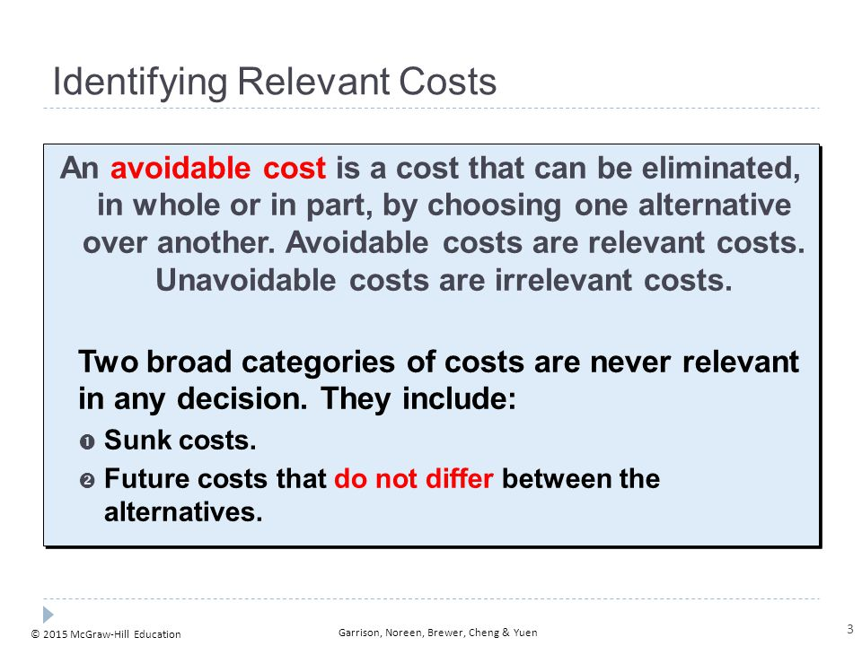 the relevant costs and benefits of decision making in a company In our final week, we'll discuss costs and benefits, and gain an  and how to  determine if costs and benefits are relevant to your decisions  the transmission  in the company's delivery truck needs replacing at a cost of $5000  so, in  summary, when making a decision and choosing between alternatives.