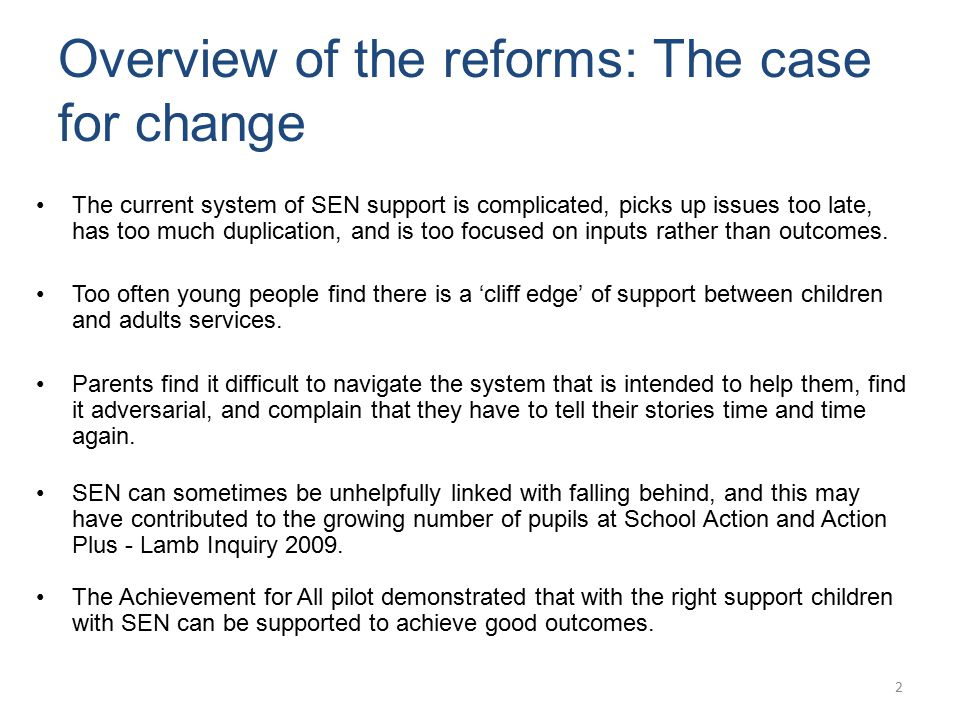 Overview of the reforms: The case for change