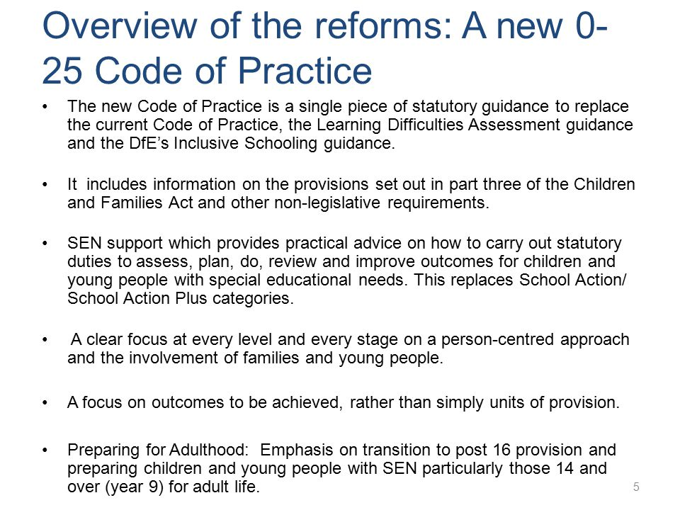 Overview of the reforms: A new 0-25 Code of Practice
