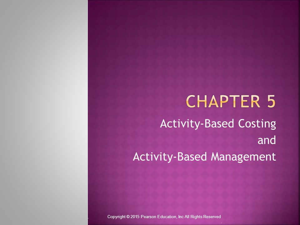 chapter 5 activity based costing and customer Activity-based costing is a method of assigning indirect costs to products and services which involves finding cost of each activity involved in the production process and assigning costs to each product based on its consumption of each activity.