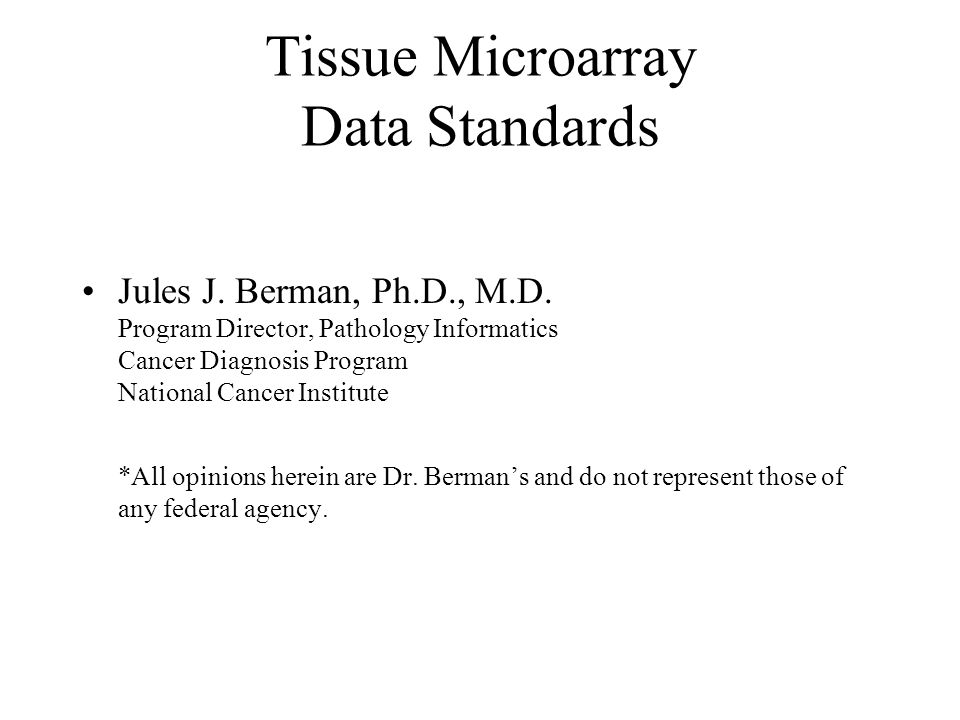 Tissue Microarray Data Standards