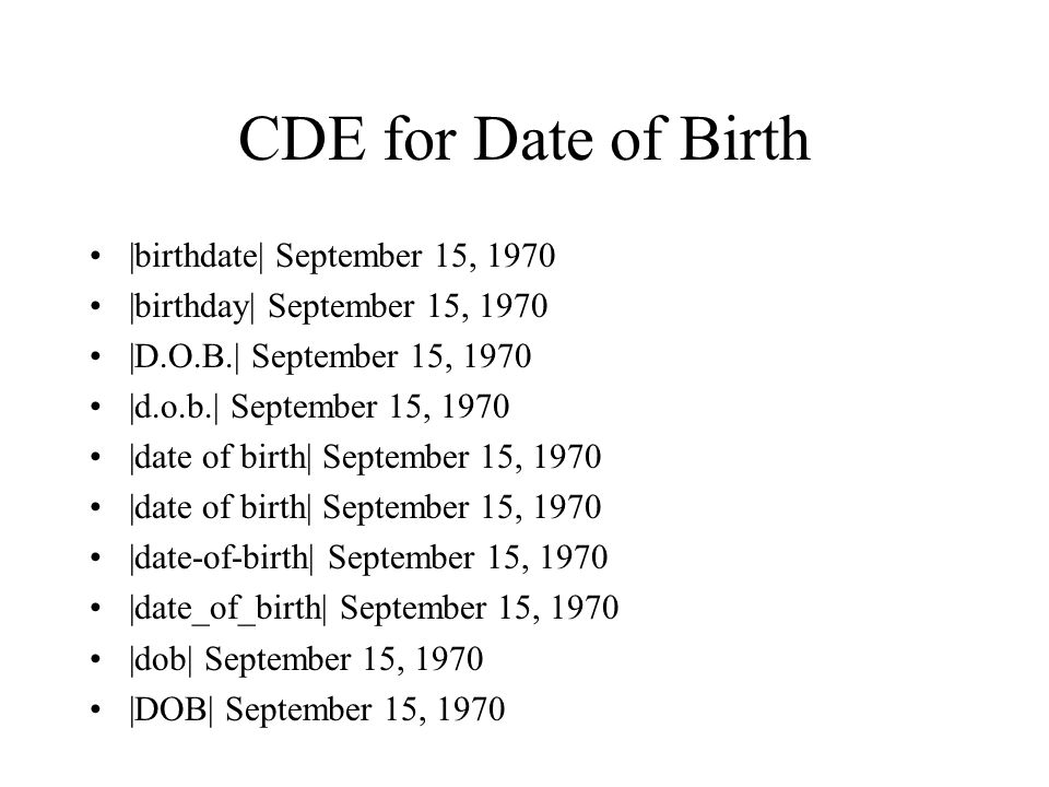 CDE for Date of Birth |birthdate| September 15, 1970