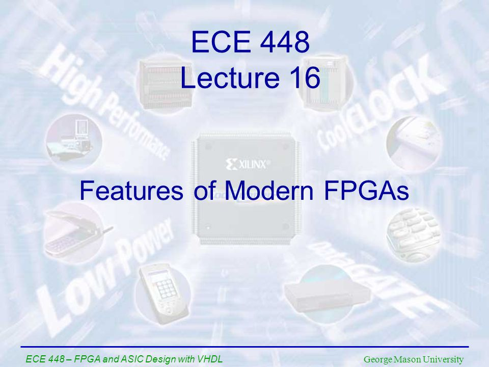 Features of Modern FPGAs