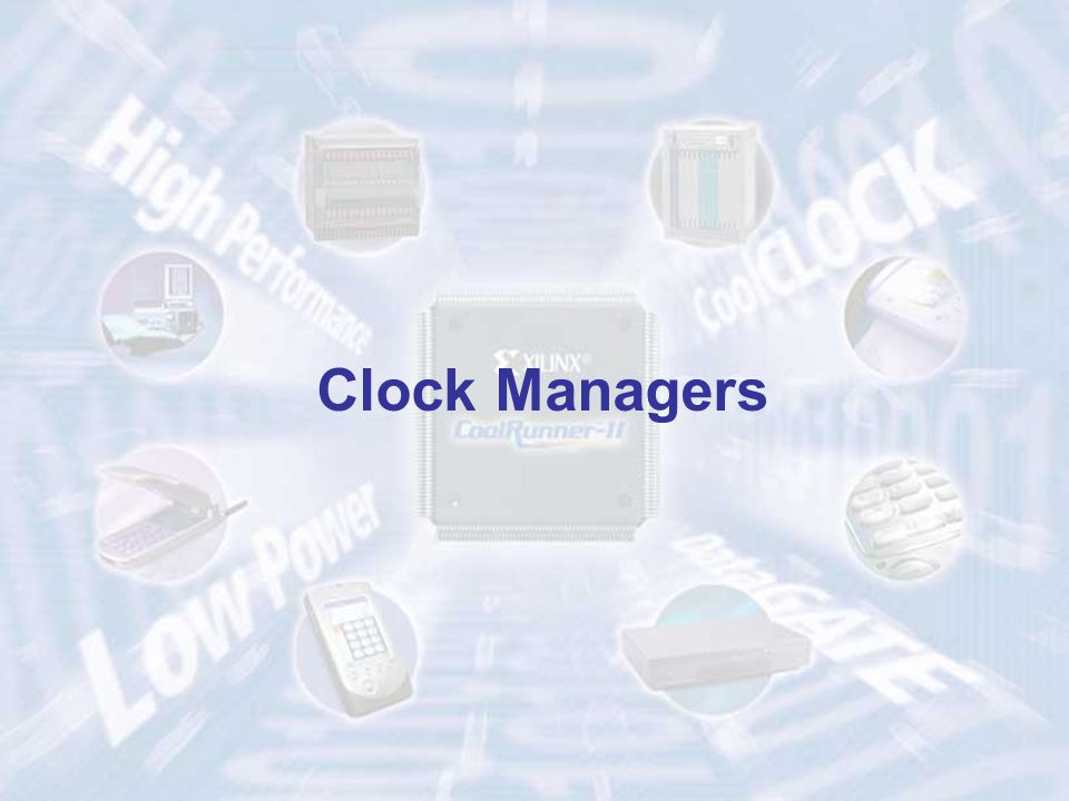 Clock Managers ECE 448 – FPGA and ASIC Design with VHDL