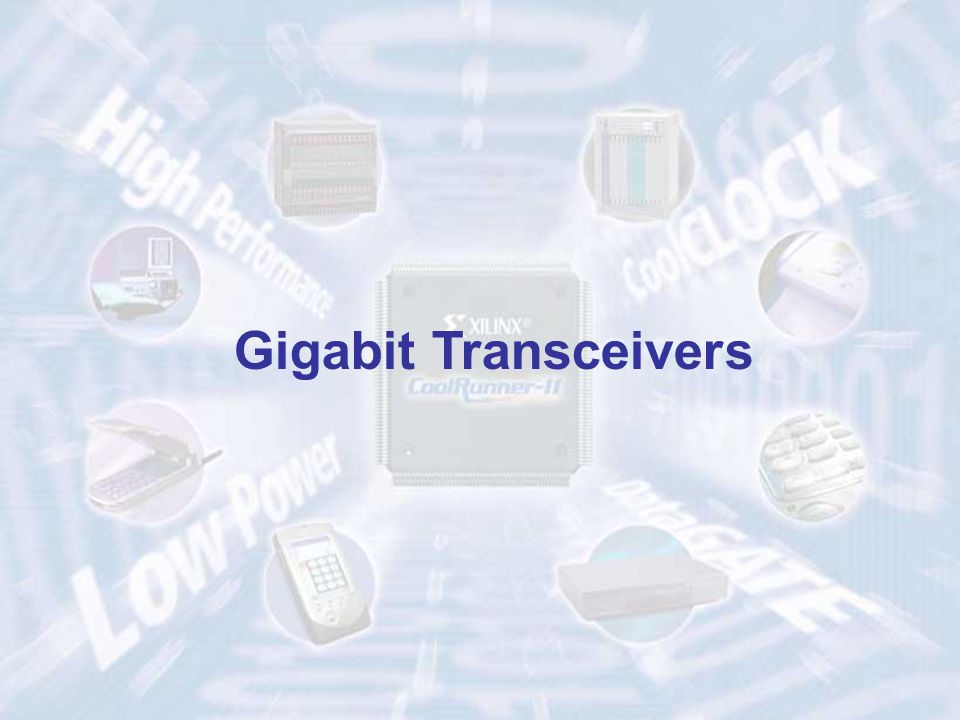 Gigabit Transceivers ECE 448 – FPGA and ASIC Design with VHDL