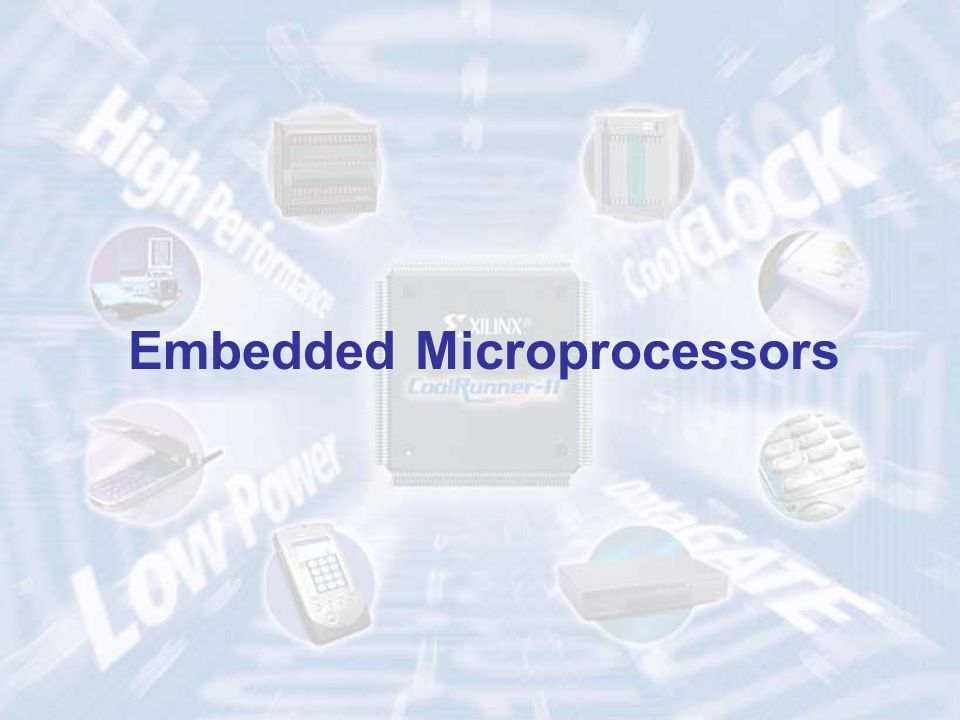 Embedded Microprocessors
