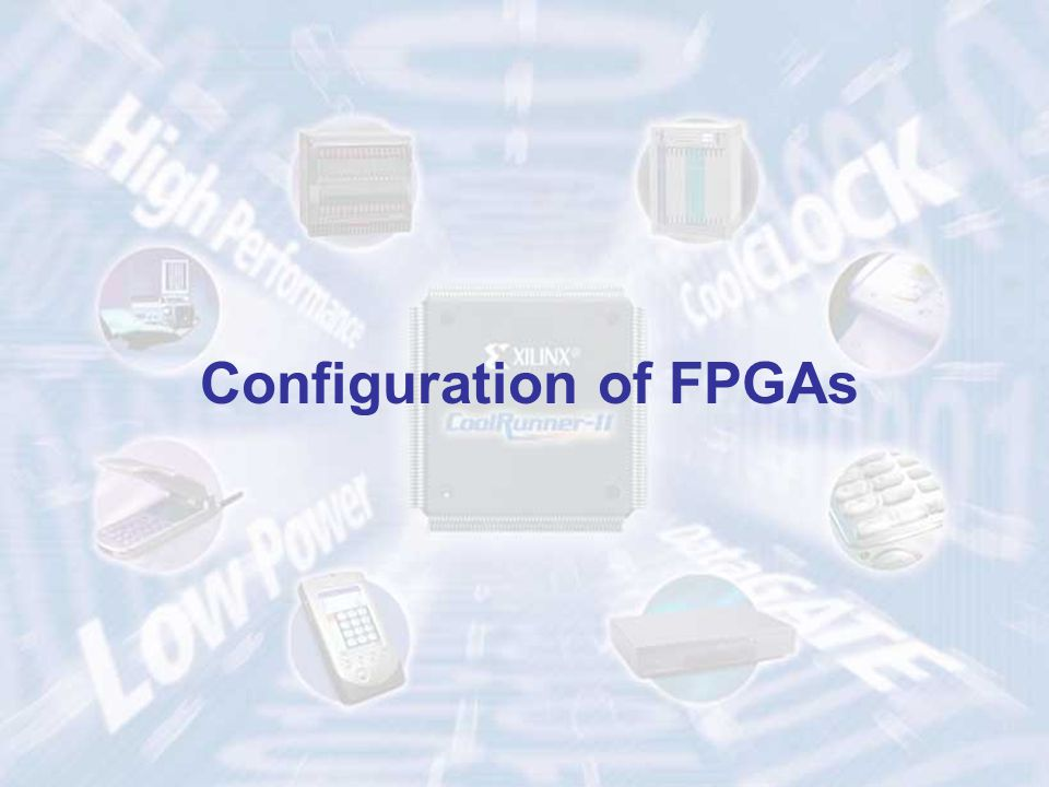 Configuration of FPGAs