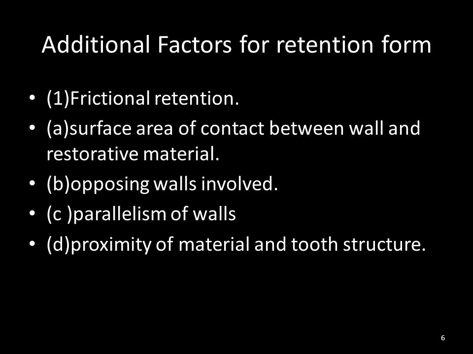 Additional Factors for retention form