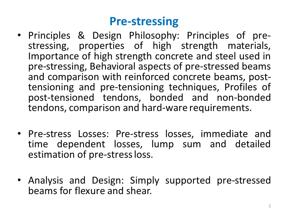 comparison of pre stressed concrete partially pre stressed Stressed and somewhat partially pre- stressed normal weight  prestressed  concrete is today being used in  in general, e,,, is small as compared to the  other.