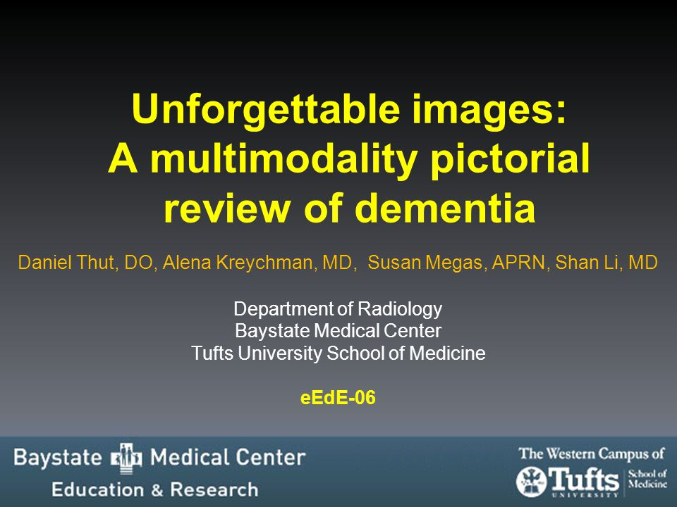 Unforgettable images: A multimodality pictorial review of dementia