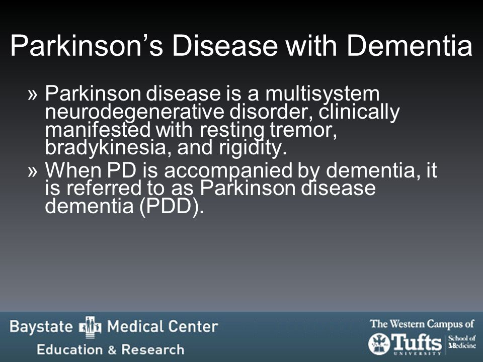 Parkinson's Disease with Dementia