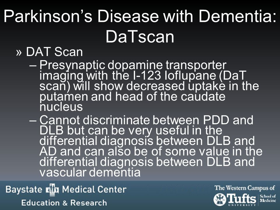 Parkinson's Disease with Dementia: DaTscan