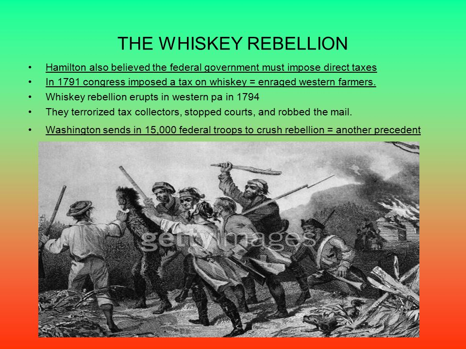 the conflict and government of the whiskey rebellion The whiskey rebellion many were upset by what they saw as the national government's inattention to continuing indian attacks along the frontier and.