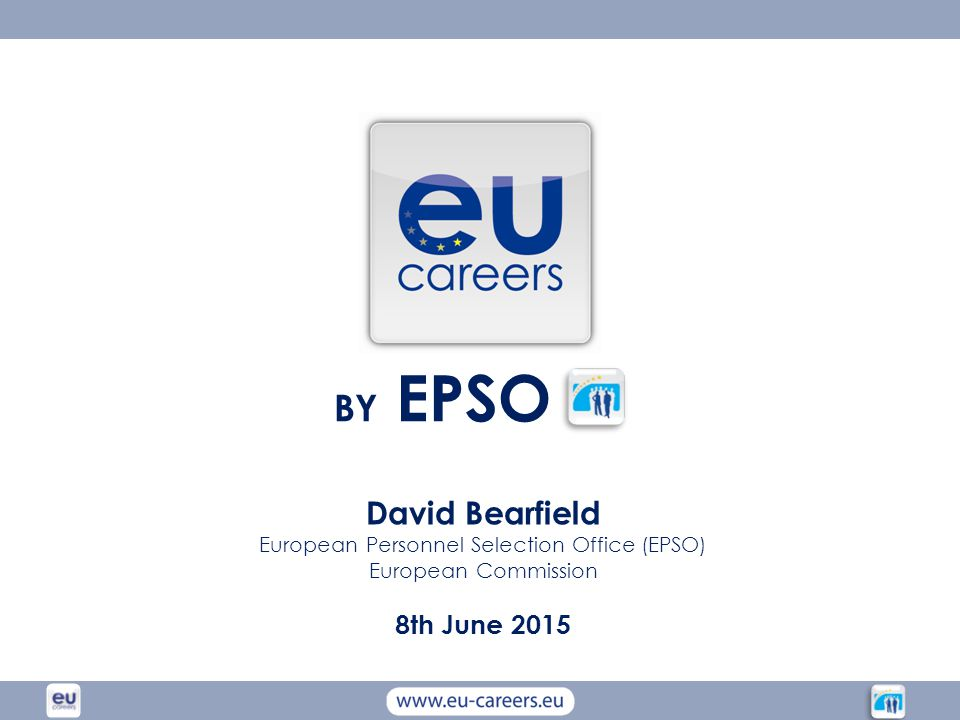 European personnel selection office epso ppt download - European personnel selection office epso ...