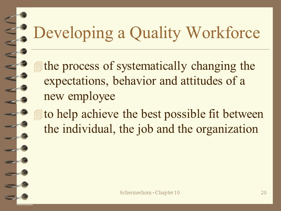 Developing a Quality Workforce