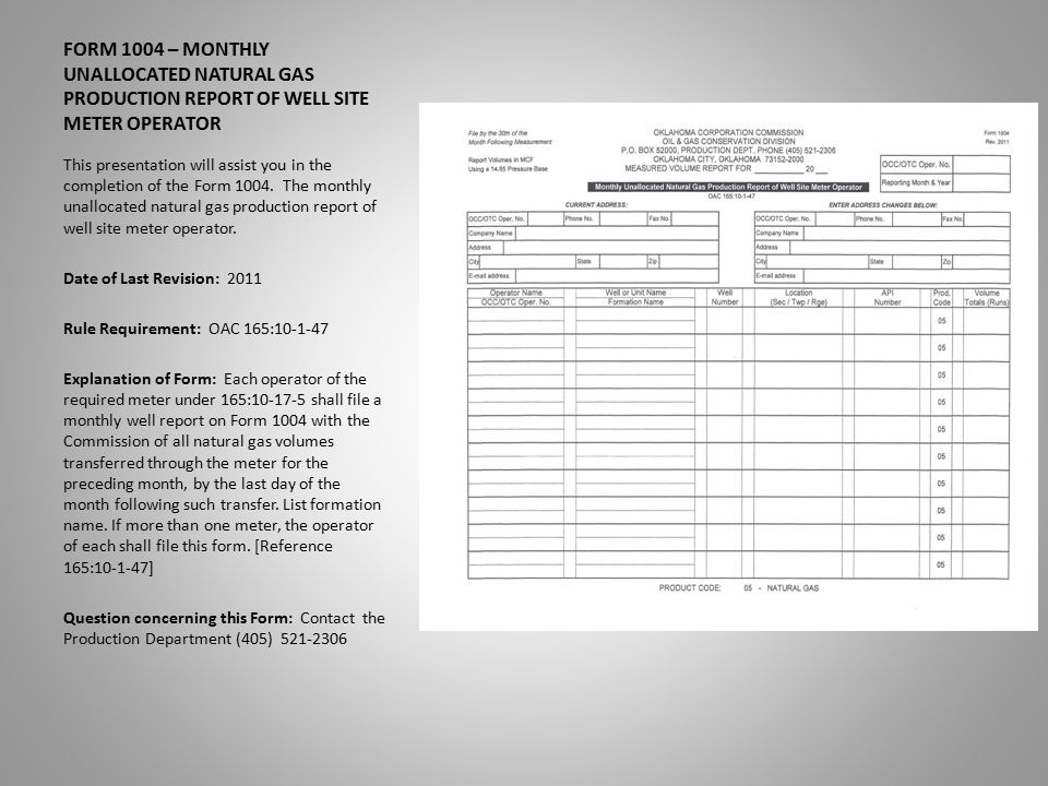 FORM 1004 – MONTHLY UNALLOCATED NATURAL GAS PRODUCTION REPORT OF ...