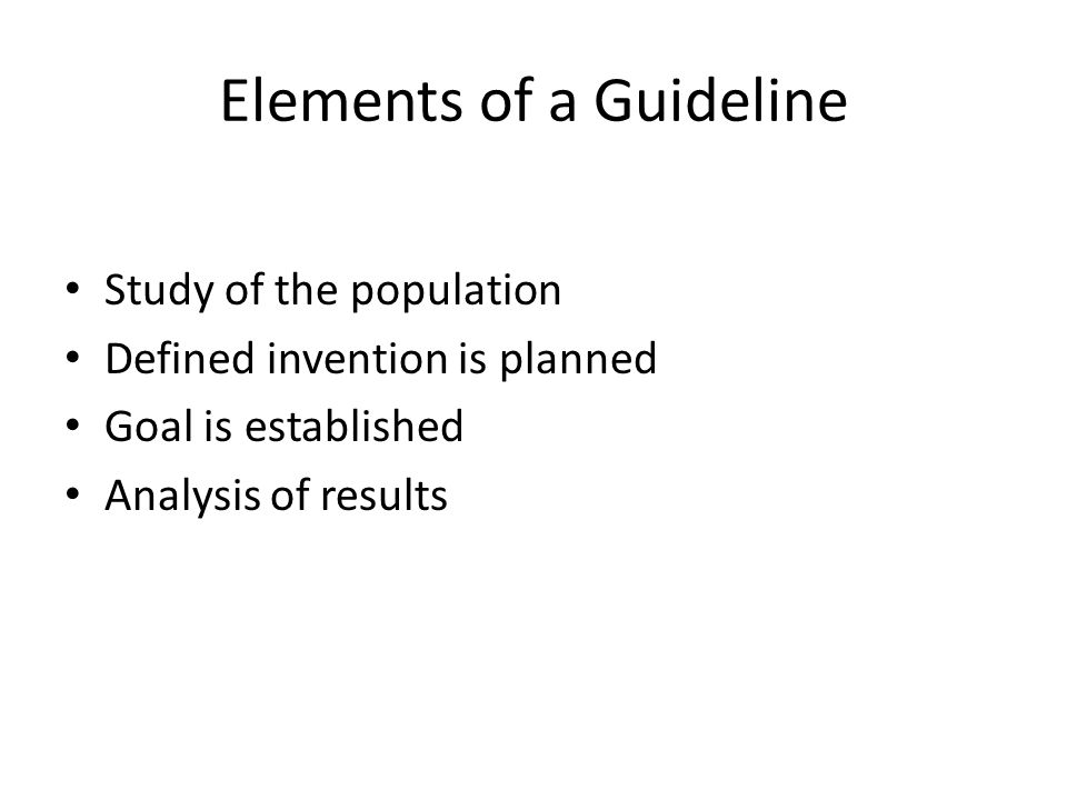 Elements of a Guideline