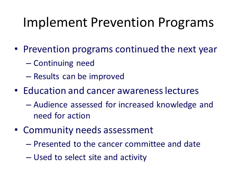 Implement Prevention Programs