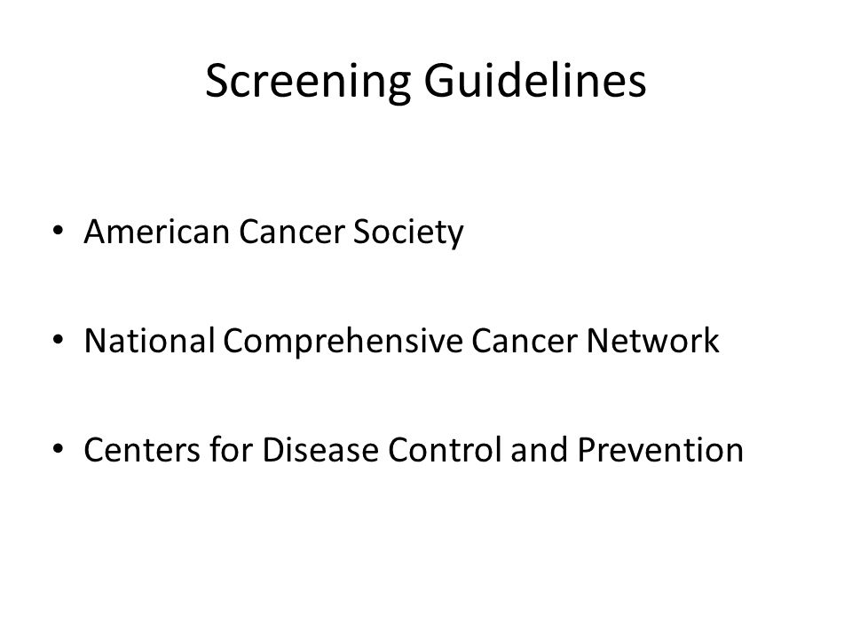 Screening Guidelines American Cancer Society