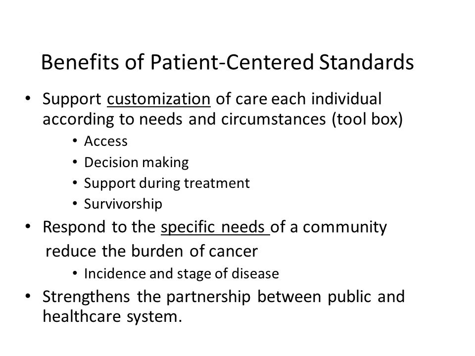 Benefits of Patient-Centered Standards
