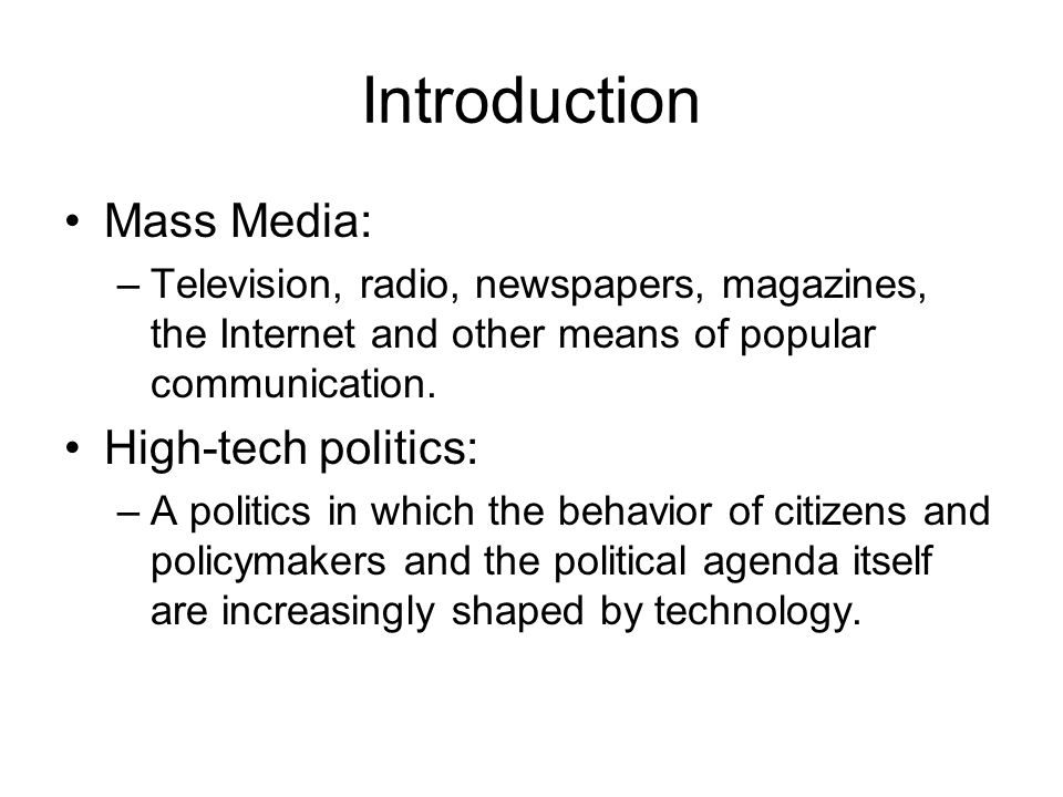high tech in politics The american political system has entered a new period of high-tech politics.